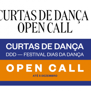 OPEN CALL | Curtas de Dança '19